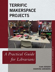 Terrific Makerpsace Projects Book Cover